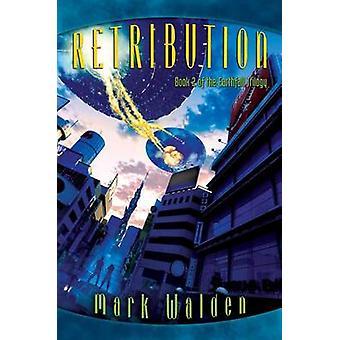 Retribution by Mark Walden - 9781442494183 Book