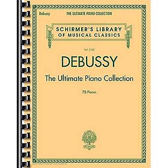 Debussy - The Ultimate Piano Collection - 9781480332799 Book