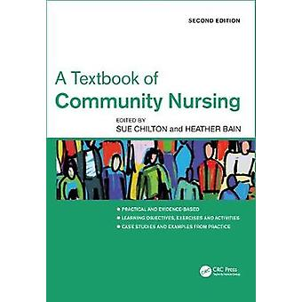 A Textbook of Community Nursing by Sue Chilton - 9781498725378 Book