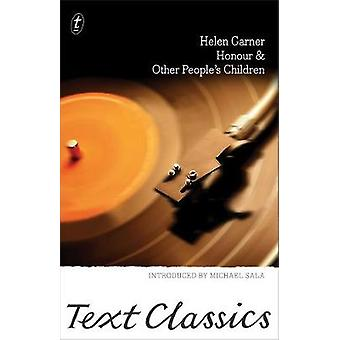 Honour & Other People's Children - Text Classics by Honour & O