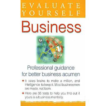 Evaluate Yourself - Business - Professional Guidance for Better Busine