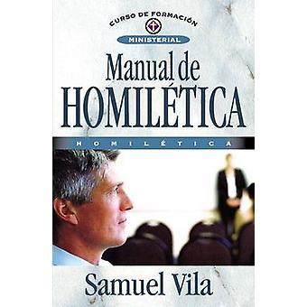 Manual de Homiletica - Homiletica by Samuel Vila-Ventura - 97884826789