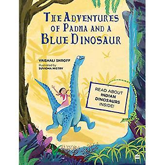 The fantastic journey of Padma and bluethingosaurus by The fantastic