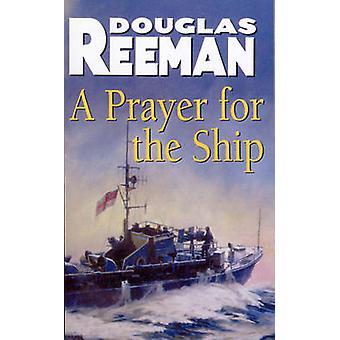 Prayer for the ShipA by Douglas Reeman