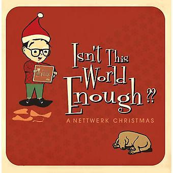 No es suficiente el mundo: Nettwerk Navidad - no es el mundo como: importación de Estados Unidos Nettwerk Navidad [CD]