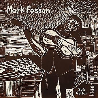Mark Fosson - Mark Fosson Solo Guitar [Vinyl] USA import