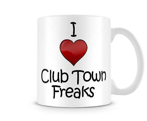 I Love Club Town Freaks Printed Mug