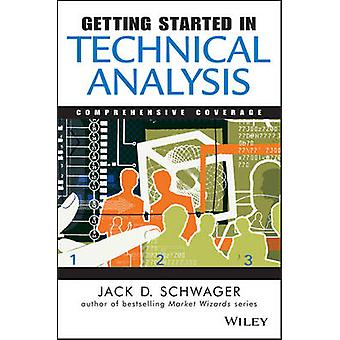 Getting Started in Technical Analysis by Jack D. Schwager - Mark Etzk
