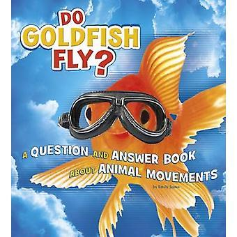 Goudvis vliegen? -Een vraag en antwoord boek over diertransporten b