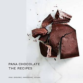 Pana Chocolate - the Recipes - Raw - Organic - Handmade - Vegan by Pan