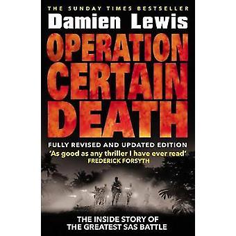 Opération mort certaine par Damien Lewis - livre 9781787460874