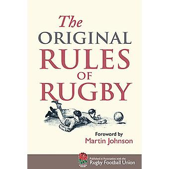 The Original Rules of Rugby by Martin Johnson - Jed Smith - 978185124
