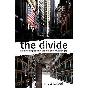 The Divide - American Injustice in the Age of the Wealth Gap (New edit