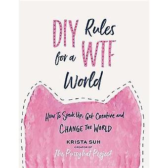 DIY-Regeln für eine Wtf World Hb - 9781538712337 Buch