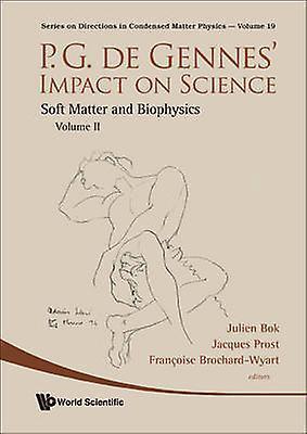 P-G De Gennes& Impact in Science - Soft Matter and Biophysics - v. II b