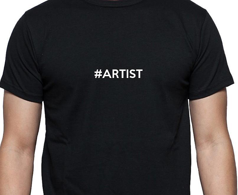 #Artist Hashag Artist Black Hand Printed T shirt
