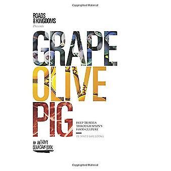 Druif, olijf, varken: Deep reist door Spaanse eetcultuur