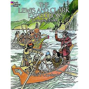 Lewis and Clark Expedition Colouring Book
