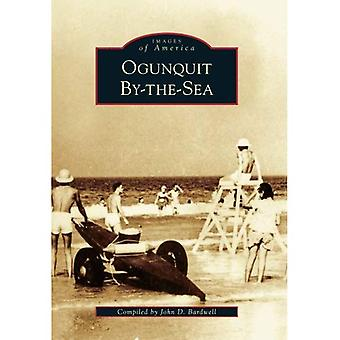 Ogunquit By-The-Sea (Images of America)