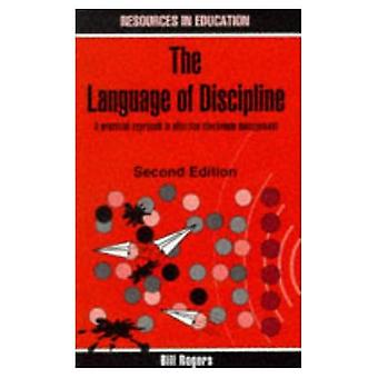 Language of Discipline: Practical Approach to Effective Classroom Management (Resources in Education)