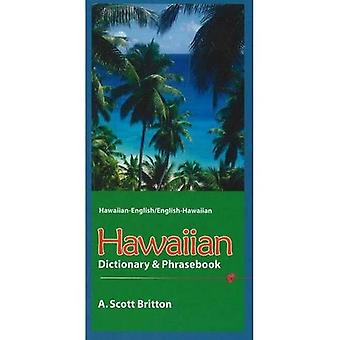 Hawaiian-English Dictionary and Phrasebook: Hawaiian-English/English-Hawaiian
