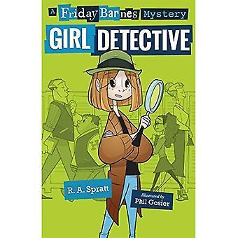Flicka detektiv: En fredag Barnes mysterium (fredag Barnes mysterier)
