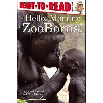 Hallo, Mama Zooborns! (Ready-To-Read - Stufe 1