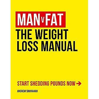 L'homme v gros: le manuel de la perte de poids
