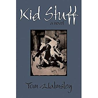 Kid Stuff: A Novel