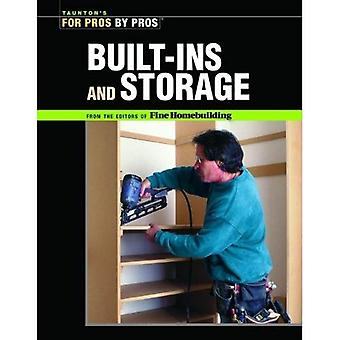Built-ins and Storage: For Pros by Pros (Taunton's for Pros by Pros): For Pros by Pros (For Pros By Pros)