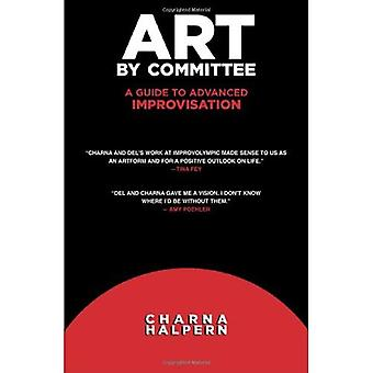 Art by Committee: A Guide to Advanced Improvisation