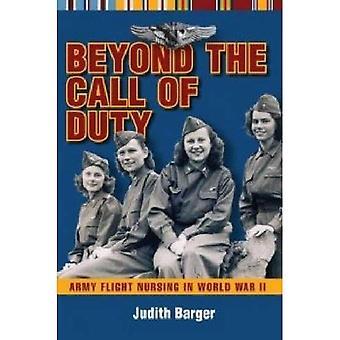 Au-delà de l'appel du devoir: infirmier vol armée pendant la seconde guerre mondiale