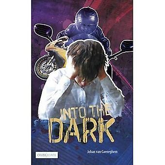Into the Dark (Crossroads)