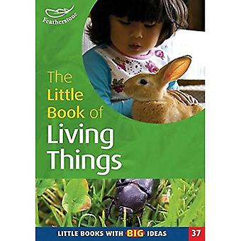 The Little Book of Living Things: Little Books with Big Ideas (Little Books)