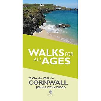 Walks for All Ages in Cornwall: 20 Short Walks for All the Family