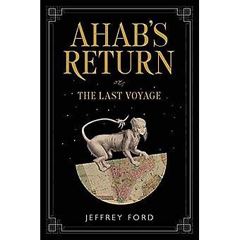 Retour de Ahab: ou, le dernier Voyage