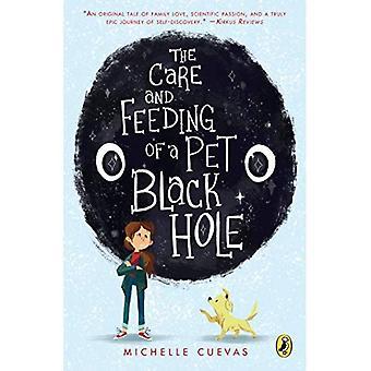 Les soins et l'alimentation d'un trou noir pour animaux de compagnie