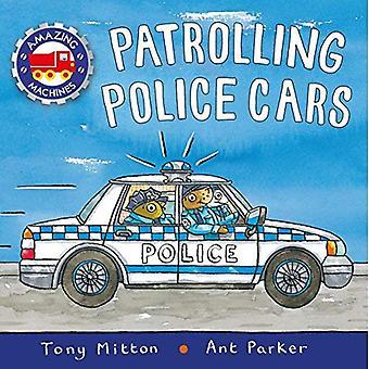 Alors qu'ils patrouillaient des voitures de Police (étonnantes Machines)
