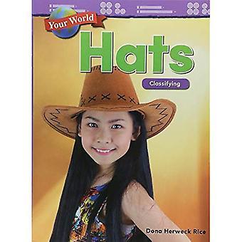 Your World: Hats: Classifying (Kindergarten) (Mathematics Readers)