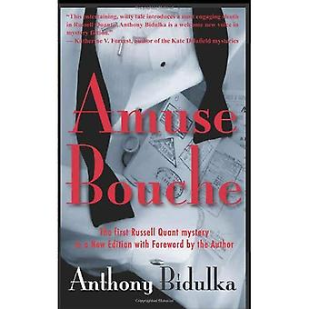 Amuse Bouche: The First Russell Quant Mystery in a� New Edition with Foreword by the Author