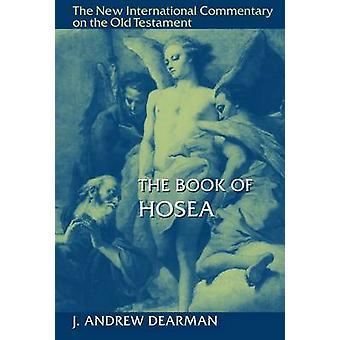 Book of Hosea by J Andrew Dearman