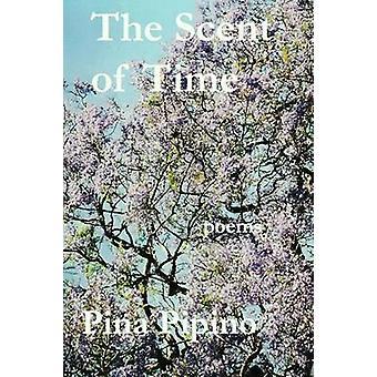 De geur van tijd door Pipino & Pina