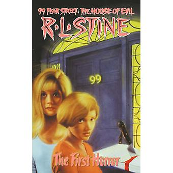 The First Horror by Stine & R. L.