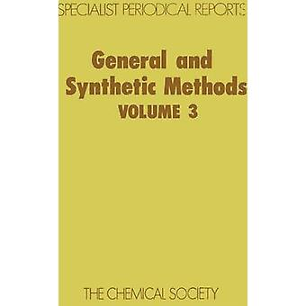 General and Synthetic Methods Volume 3 by Pattenden & G