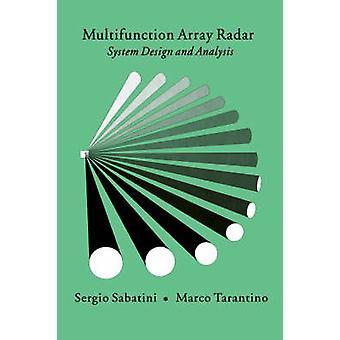Multifunction Array Radar System Design and Analysis by Sabatini & Sergio