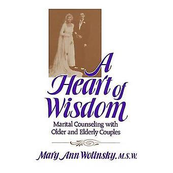 Um coração de sabedoria conjugal, terapia com idosos mais velhos casais por Wolinsky e Mary Ann