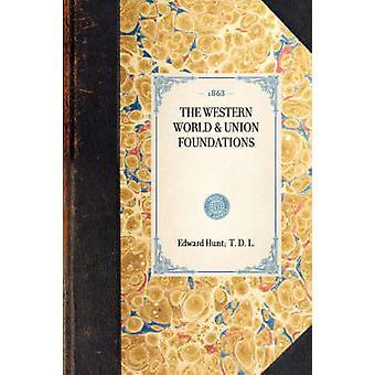 Västvärlden unionens fundament av Hunt & Edward