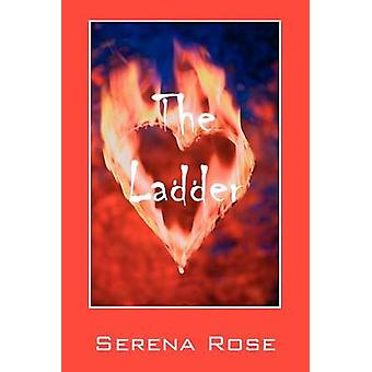 The Ladder by Rose & Serena