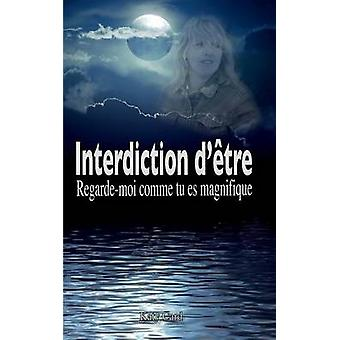 Interdiction dtre by Card & Katy