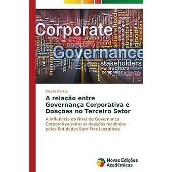 A relao entre Governana Corporativa e Doaes no Terceiro Setor by Gontijo Cludia
